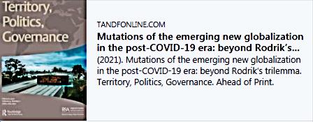 Mutations of the emerging new globalization in the post-COVID-19 era: beyond Rodrik's trilemma